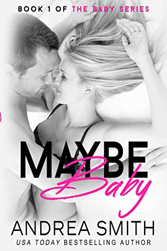 9781499104776: Maybe Baby (Baby Series) (Volume 1)