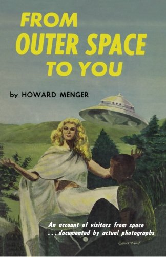 9781499105155: From Outer Space To You
