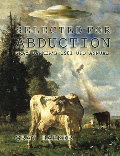 9781499105209: Selected for Abduction: Gray Barker's 1981 UFO Annual