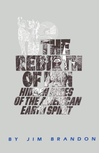 9781499105544: The Rebirth of Pan Hidden Faces of the American Earth Spirit