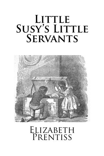 9781499105995: Little Susy's Little Servants