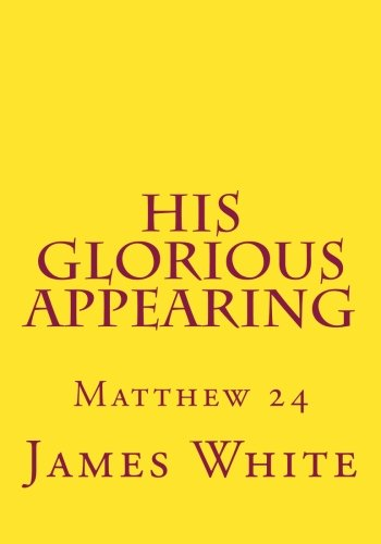 9781499106008: His Glorious Appearing: Matthew 24