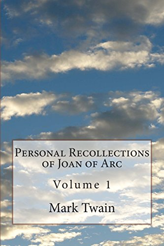 9781499106176: Personal Recollections of Joan of Arc: Volume 1