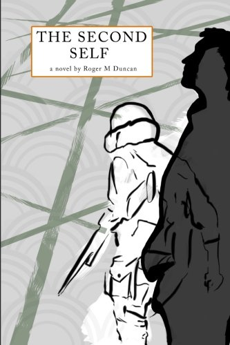 The Second Self: Duncan, Roger M.