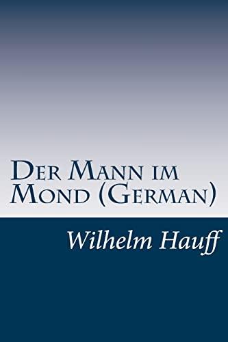 9781499107722: Der Mann im Mond (German) (German Edition)
