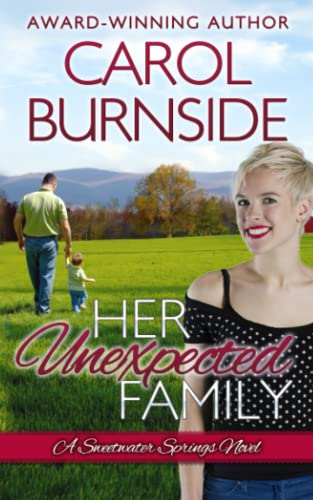 9781499109771: Her Unexpected Family: (A Sweetwater Springs Novel) (Volume 2)