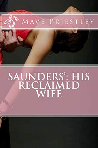 9781499111606: Saunders': His Reclaimed Wife