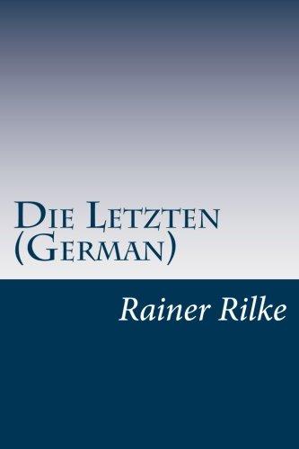 9781499113884: Die Letzten (German) (German Edition)
