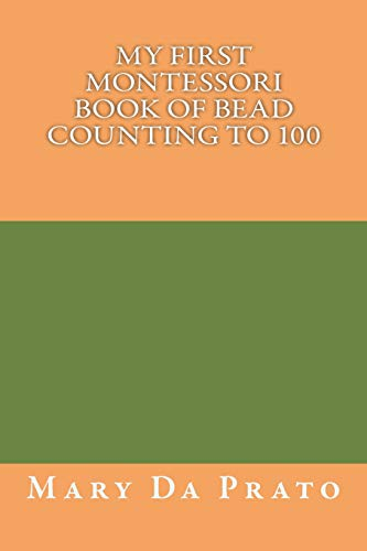 9781499114355: My First Montessori Book of Bead Counting to 100