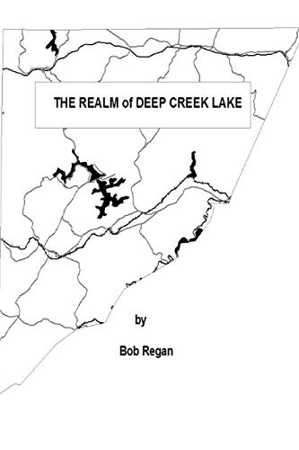 9781499114980: The Realm of Deep Creek Lake