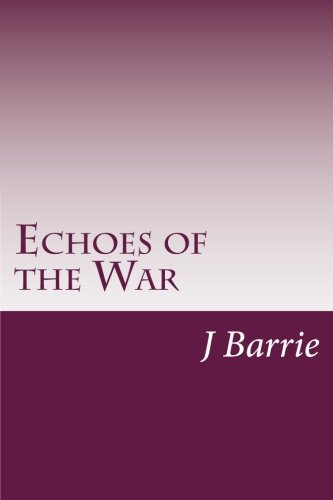 9781499115765: Echoes of the War