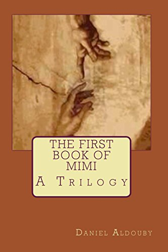 The First Book of Mimi (The Book of Mimi) (Volume 1): Aldouby, Daniel