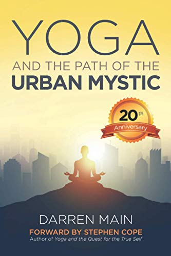9781499118599: Yoga and the Path of the Urban Mystic: 4th Edition