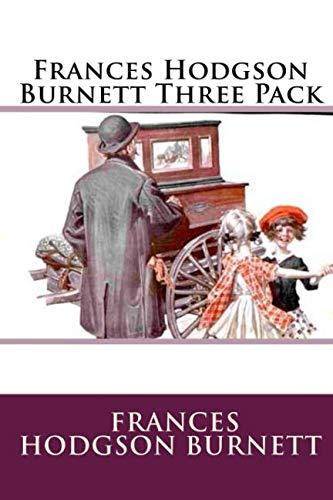 Frances Hodgson Burnett Three Pack: Burnett, Frances Hodgson