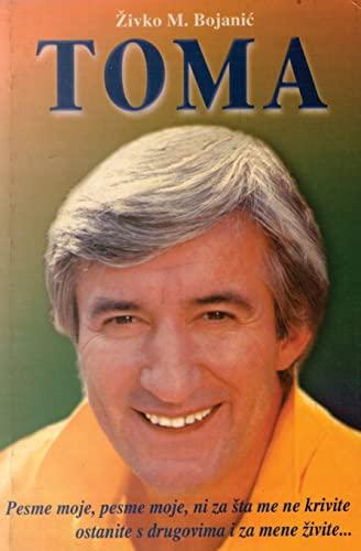 9781499120592: Toma: Toma Zdravkovic - Mit za zivota (Serbian Edition)