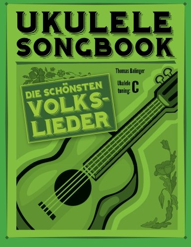 9781499121599: Ukulele Songbook: Die schönsten Volkslieder