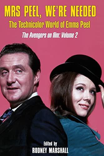 9781499123036: Mrs Peel, We're Needed: The Technicolor world of Emma Peel