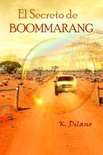 9781499123111: El secreto de Boommarang (Spanish Edition)