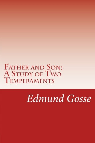 9781499125719: Father and Son: A Study of Two Temperaments