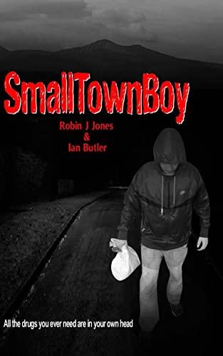 Small Town Boy: Jones, Mr Robin J