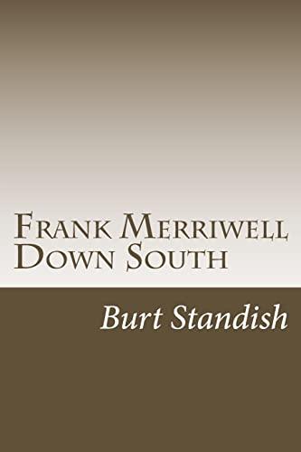 9781499131444: Frank Merriwell Down South