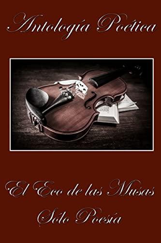 9781499134100: El Eco de las Musas: Solo Poesia (Spanish Edition)