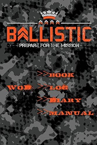 Ballistic WoD Log: Ballistic