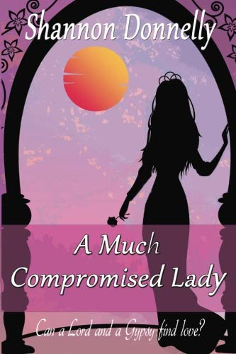 9781499143867: A Much Compromised Lady (Compromising Series)