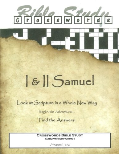 Crosswords Bible Study: I and II Samuel Participant Book (Crosswords Bible Study Participant Books)...