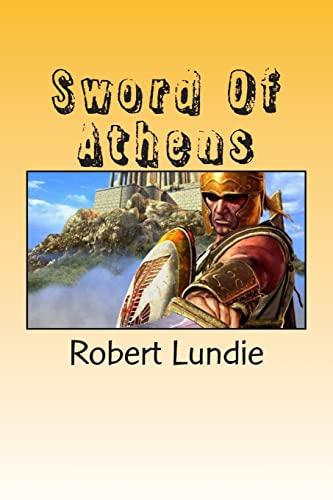 9781499145793: Sword Of Athens: Diomilus the Telan (Telan Family) (Volume 1)