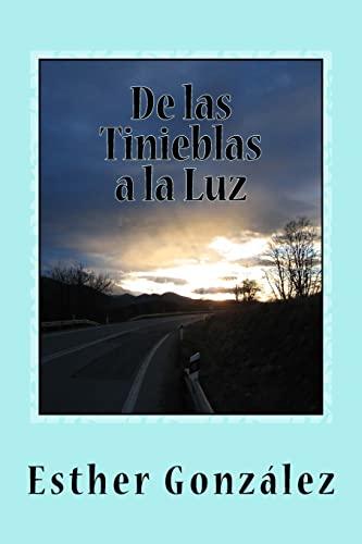 De Las Tinieblas A La Luz: Memorias