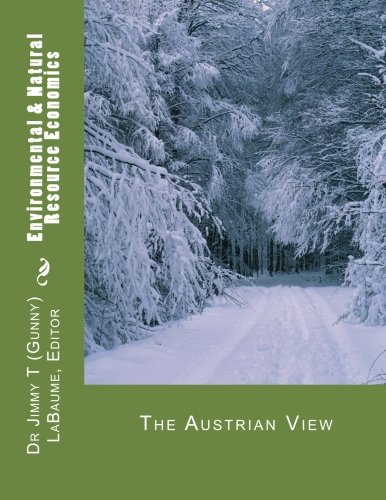9781499147971: Environmental & Natural Resource Economics: The Austrian View