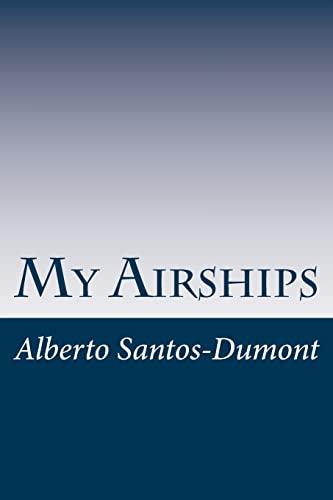 9781499148435: My Airships