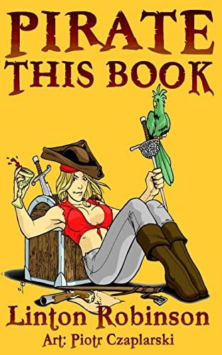 Pirate This Book: Robinson, Linton