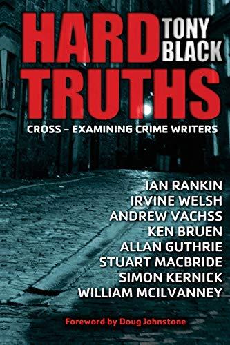 9781499151183: Hard Truths: Cross-examining crime writers