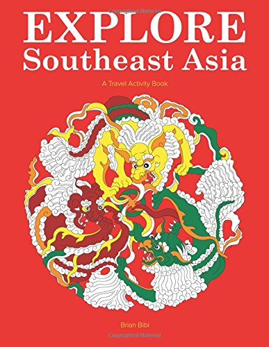 9781499152159: Explore Southeast Asia: A Travel Activity Book for Kids (Explore Books) (Volume 1)