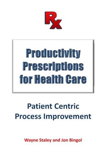 9781499154603: Productivity Prescriptions for Health Care