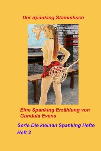 9781499154931: Der Spanking Stammtisch: Volume 2 (Serie Die kleinen Spanking Hefte)