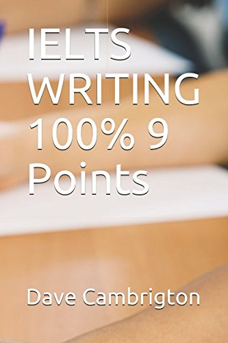 9781499155051: IELTS WRITING 100% 9 Points - AbeBooks - Dr Dave
