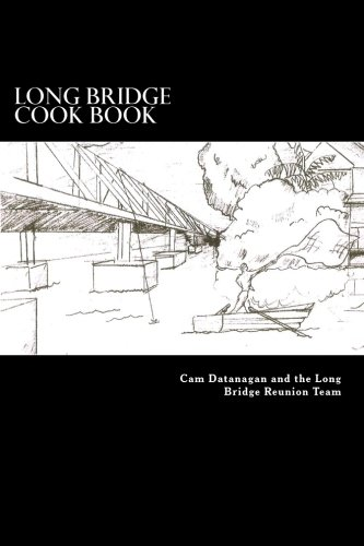 9781499155853: Long Bridge Cook Book: The Families of Long Bride Haleiwa share their love for food with you in this book.