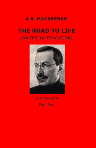 9781499156782: The Road to Life (Volume 2)