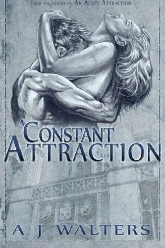 A Constant Attraction: Walters, A. J.