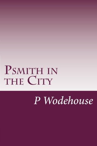 9781499157215: Psmith in the City