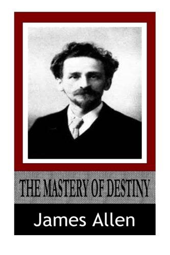 9781499159004: The Mastery of Destiny