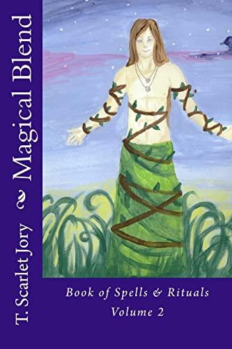 9781499160550: Magical Blend: Book os Spells & Rituals (BOS) (Volume 2)