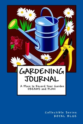 Gardening Journal a Place to Record Your: Rose Montgomery