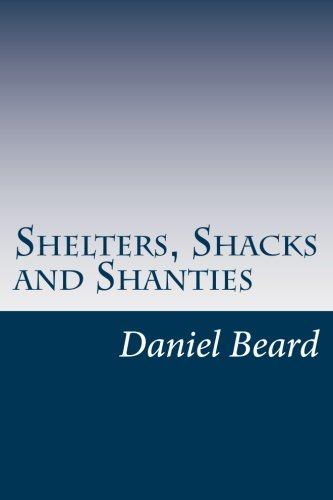 9781499161199: Shelters, Shacks and Shanties