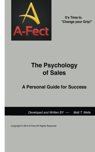 9781499162714: The Psychology of Sales: A Personal Guide for Success (The Socratic Sales Method) (Volume 1)