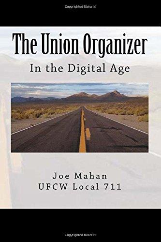 9781499162882: The Union Organizer: In The Digital Age