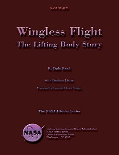 9781499163292: Wingless Flight: The Lifting Body Story